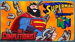 The Completionist - Superman 64 Lex Luthor is PURE EVIL!