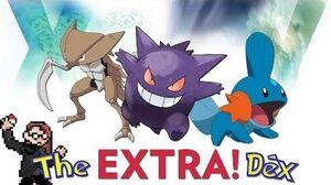 Kabutops, Gengar, Mudkip! The ExtraDex 1