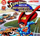 Superman Meets the Motorsports Champions
