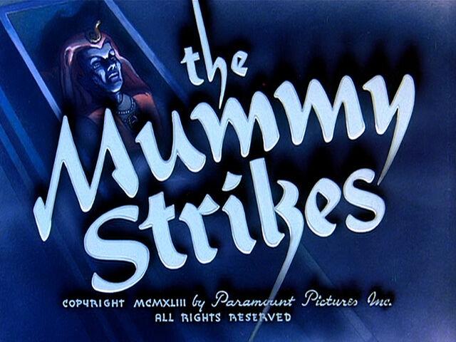 File:Famous-mummystrikes.jpg