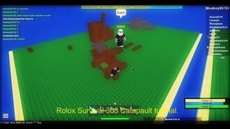 Roblox Survival 303 Catapault Tutorial