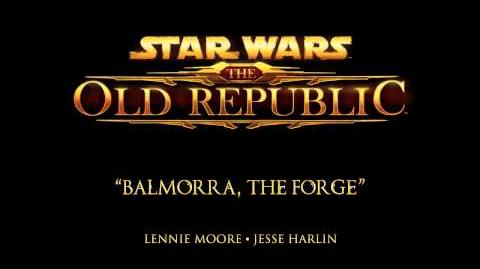 Balmorra, The Forge - The Music of STAR WARS The Old Republic
