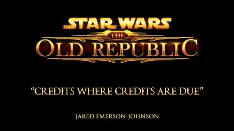 Credits Where Credits Are Due - The Music of STAR WARS The Old Republic
