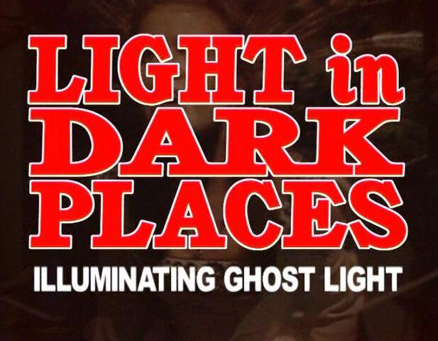 File:Light in Dark Places.jpg