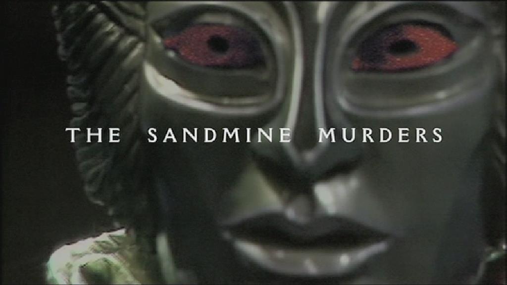 The Sandmine Murders
