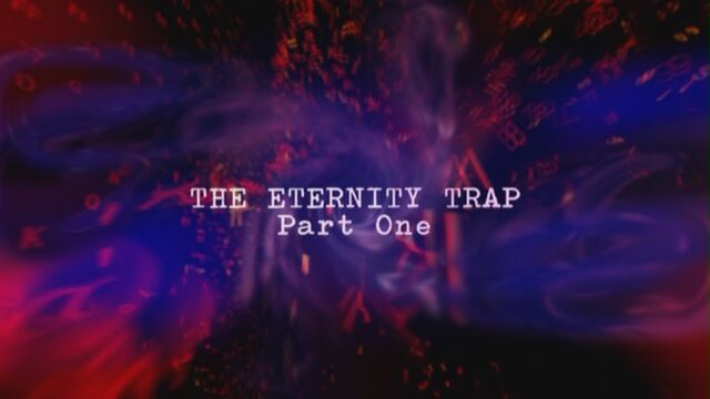 File:The-eternity-trap-part-one-title-card.jpg