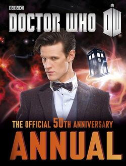 Doctor Who The Official 50th Anniversary Annual 2014