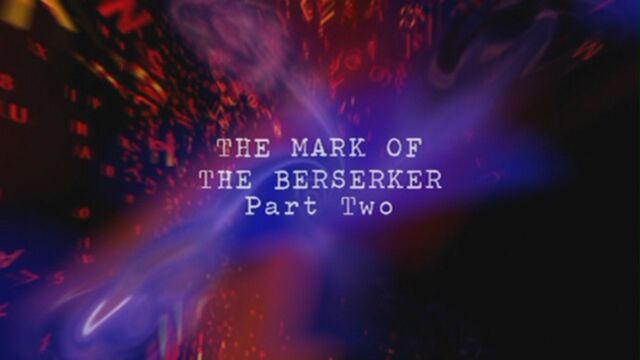 File:The-mark-of-the-berserker-part-two-title-card.jpg