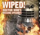 Wiped! Doctor Who's Missing Episodes