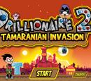 Drillionaire 2: Tamaranian Invasion