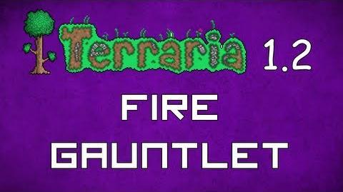 Fire Gauntlet - Terraria 1