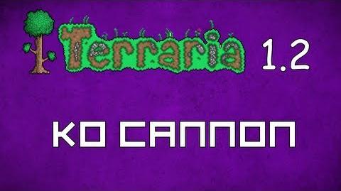 KO Cannon - Terraria 1