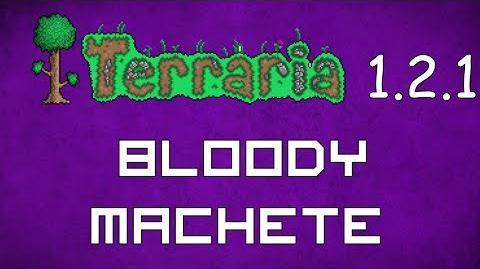 Bloody Machete - Terraria 1.2