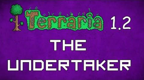 The Undertaker - Terraria 1