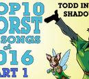 The Top Ten Worst Hit Songs of 2016
