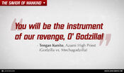 GODZILLA ENCOUNTER - Quotes - Godzilla is our instrument of revenge