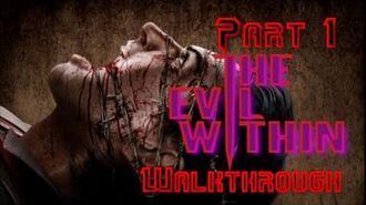 The Evil Within (Part 1)