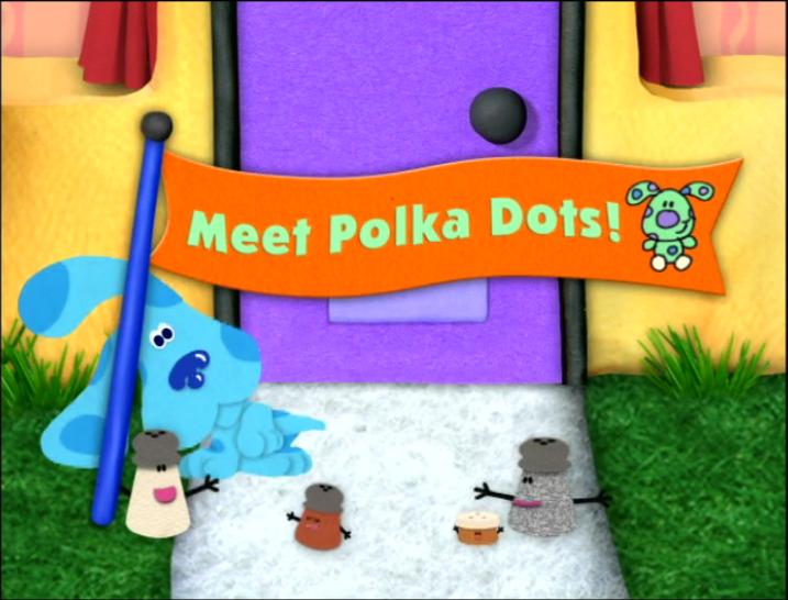 Meet Polka Dots Blue S Clues Wiki Fandom Powered By Wikia