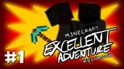 Excellent adventure reloaded