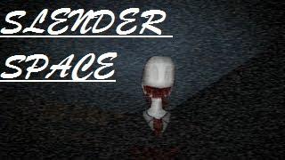 File:SlenderSPACE.jpg