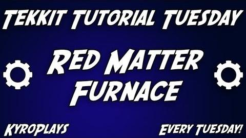 Red Matter Furnace Tutorial Tekkit
