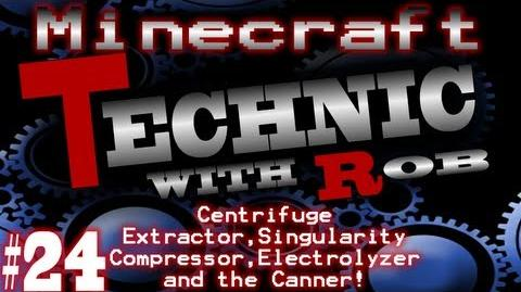 Minecraft Technic Part 24 Centrifuge Extractor,Singularity Compressor,Electrolyzer and the Canner!