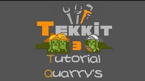 TEKKIT tutorials Quarry
