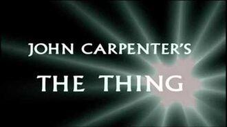 """The Thing Theme""- Original Version"
