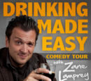 Drinking Made Easy (Comedy Tour)