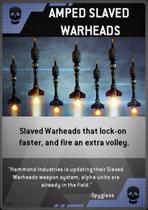 Amped Slave Warheads