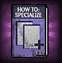 How to Specialize in Resources