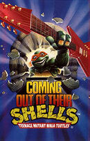 TMNT-Coming Out of Their Shells