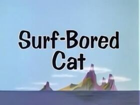 Surf-Bored Cat Title Card