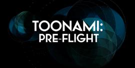 Toonami Pre-Flight