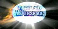 Trapped in Hyperspace