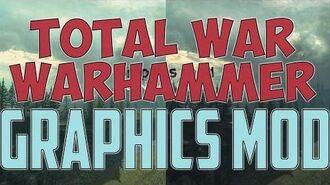 Total War WARHAMMER - Graphics mod - Ultra crisp and sharp realistic - SweetFX Reshade
