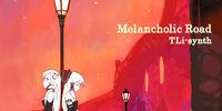 Melancholic Road