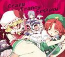 Crazy Trancy Ecstasy