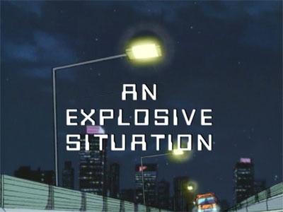 File:Anexplosivesituation titlecard.jpg