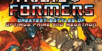 Greatest Battles of Optimus Prime and Megatron