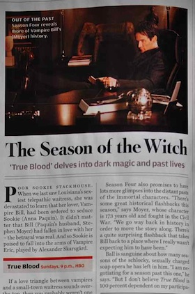 Season of the witch rolling stone True Blood Without Alan Ball? Could Happen