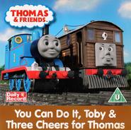 YouCanDoIt,Toby!andThreeCheersforThomas