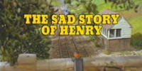 The Sad Story of Henry