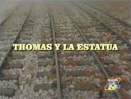 ThomasandtheStatueLatinAmericanSpanishtitlecard