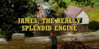 James the Really Splendid Engine
