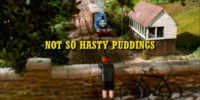 Not So Hasty Puddings