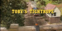 Toby's Tightrope