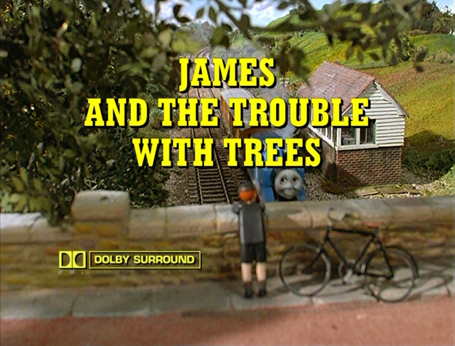 File:JamesandtheTroublewithTreestitlecard.png