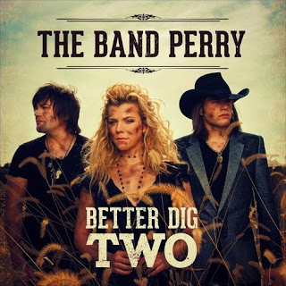 File:The Band Perry - Better Dig Two Lyrics.jpg