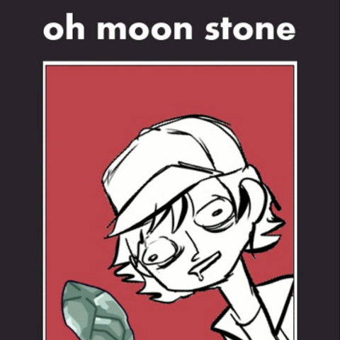 Moon Stone being crazy